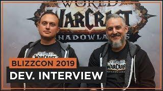 Bay & Preach Talk To | Ion Hazzikostas & Steve Aguilar | WoW SHADOWLANDS | BlizzCon 2019