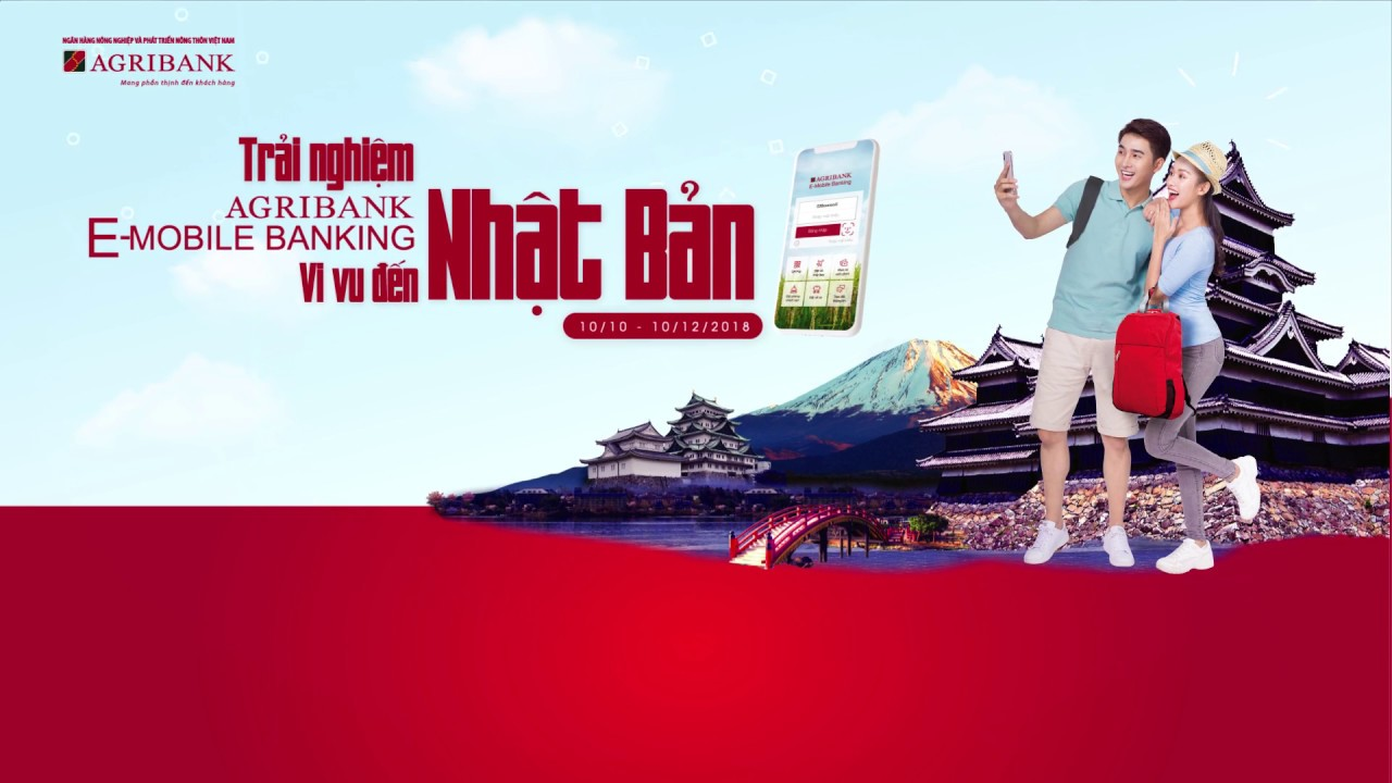 Trải nghiệm Agribank E-Mobile Banking vi vu Nhật Bản