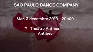 [LE MOT DE BRIGITTE LEFEVRE] SAO PAULO DANCE COMPANY | Festival de Danse Cannes - Côte d'Azur France