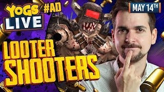 BORDERLANDS! - Looter Shooters w/ Lewis, Sjin, Harry & RyanCentral - 14/05/19