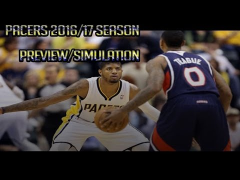 How Good Are The Pacers? 2016-17 Season Simulation w/ Indiana Pacers! (NBA 2k16)