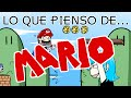 """Lo Que Pienso de... """"Mario"""""""