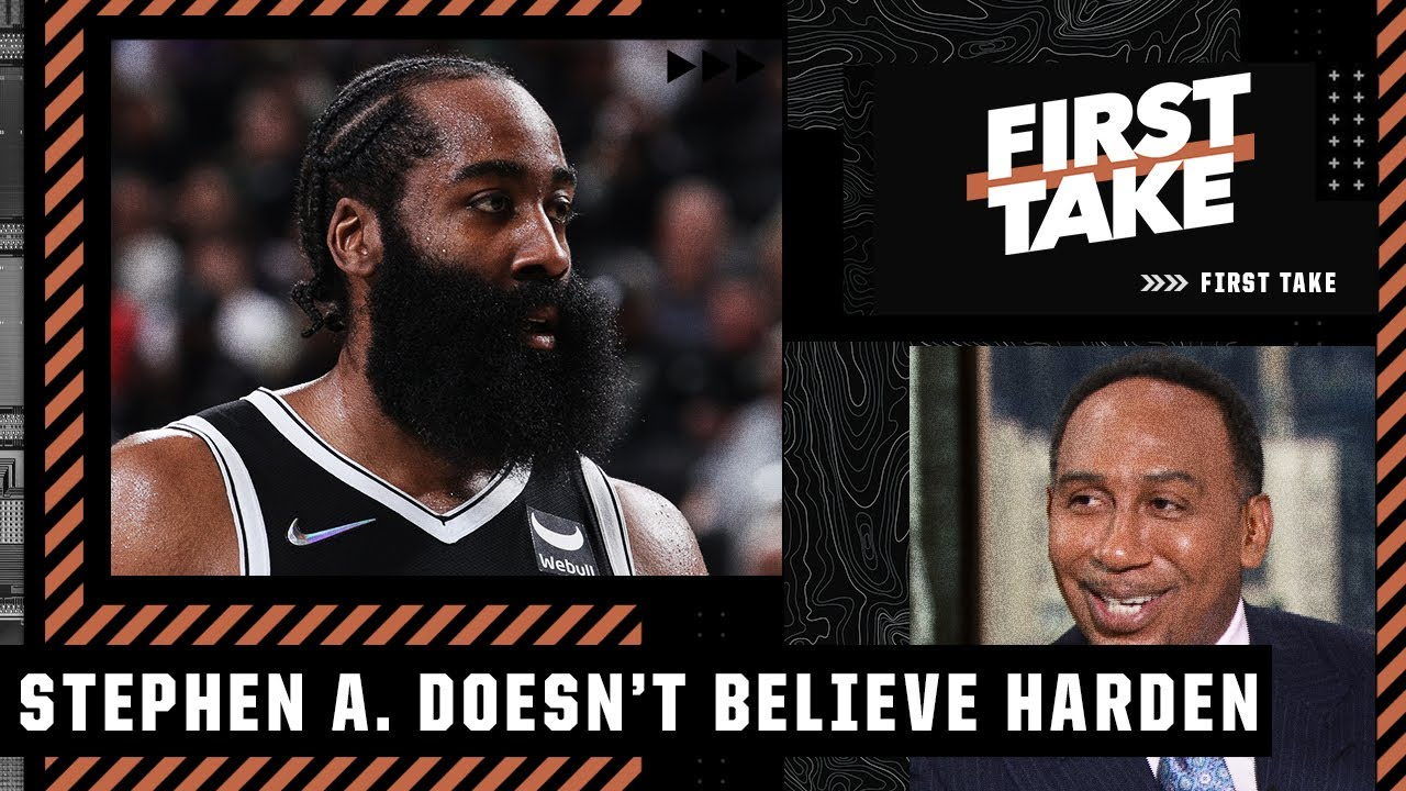 Download Stephen A. doesn't believe James Harden's comments about staying with the Nets 👀 | First Take