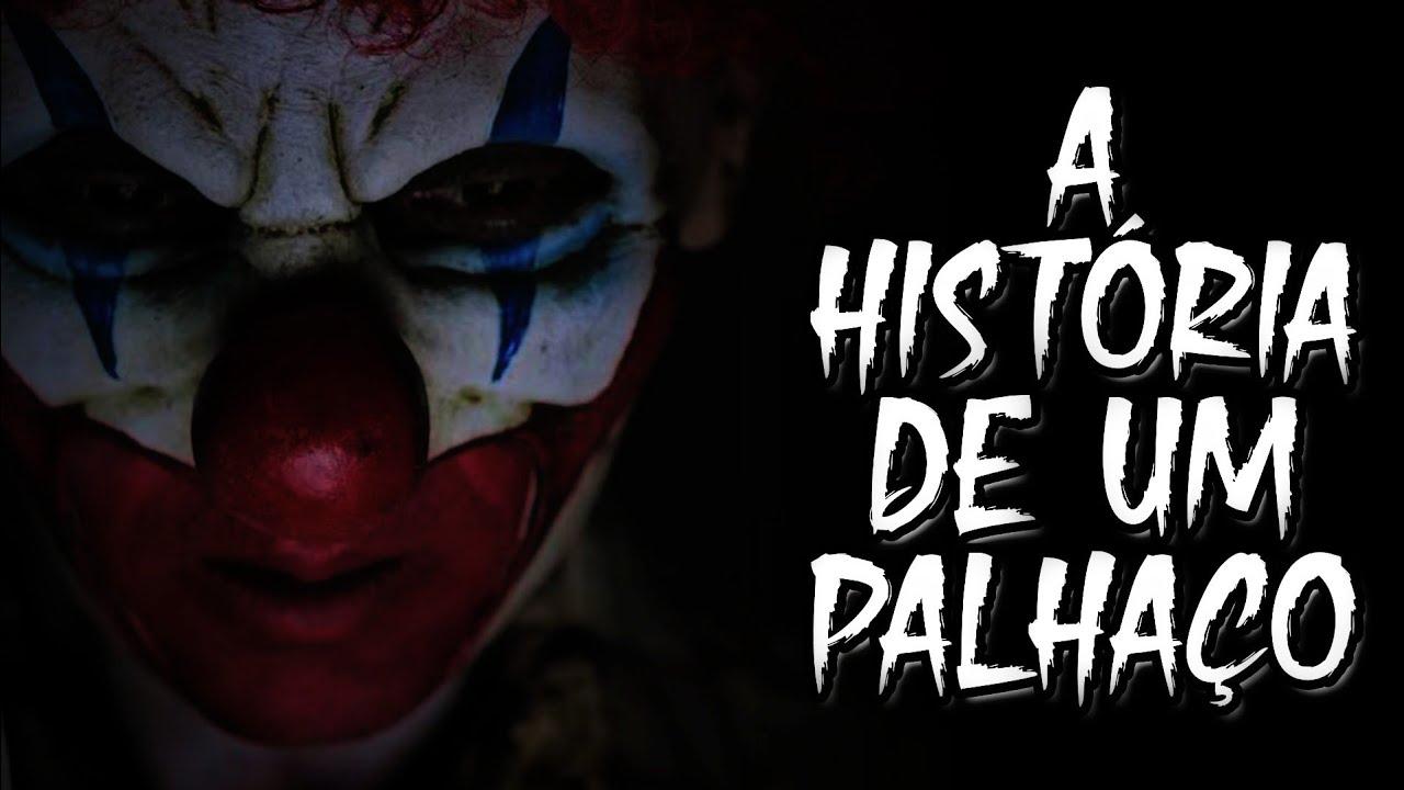 A HISTÓRIA DE UM PALHAÇO (CREEPYPASTA)