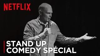 Bill Burr - I'm Sorry You Feel That Way   Clip: Growing Up   Netflix Is A Joke