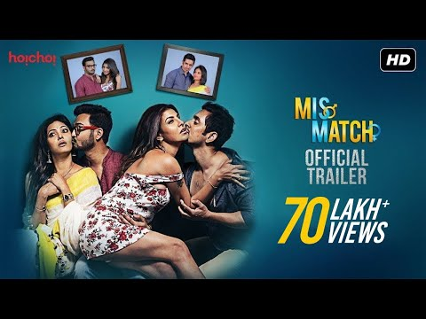 Mismatch | Official Trailer | Comedy Web-series | Rajdeep | Rachel | Mainak | Supurna | Hoichoi