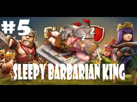 Clash Of Clans #5 | GO TO SLEEP BARBARIAN KING, Lol