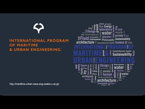 International Program: Maritime and Urban Engineering @ Osaka University