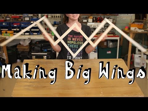 Making Big Wings
