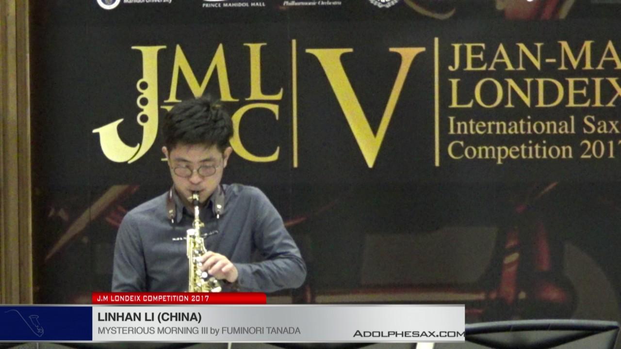 Londeix 2017 - Linhan Li (China) - Mysterious Morning III by Fuminori Tanada