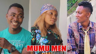 MUMU MEN ep1 - Real House Of Comedy