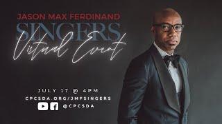 Jason Max Ferdinand Singers Virtual Event