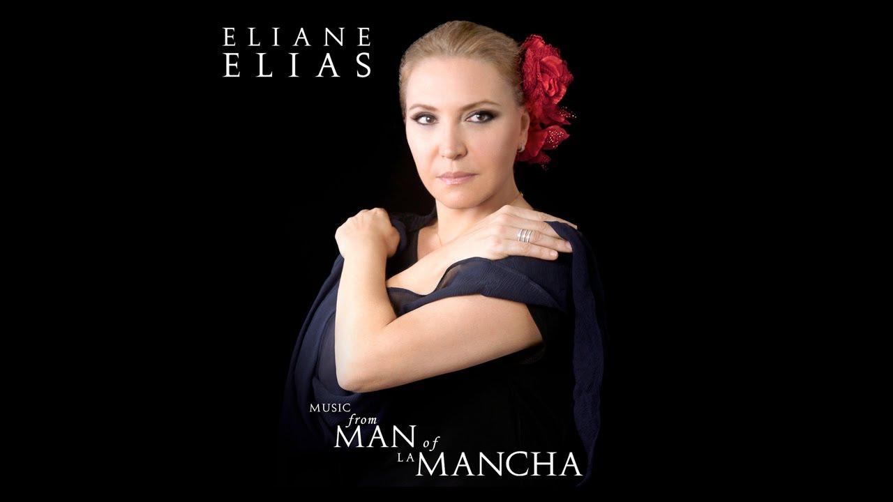 Resultado de imagen de eliane elias music from man of la mancha