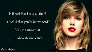 Taylor Swift   DELICATE Lyrics