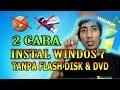 Gambar cover INSTALL WINDOWS 7 TANPA FLASK DAN DVD 100% WORK
