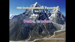 100 Instrumentales Favoritos vol. 1 - 033 Padre te adoro