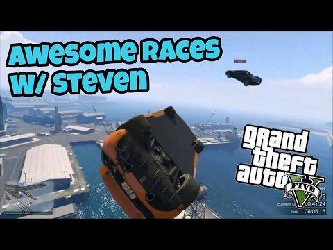 GTA 5: Fun Races #10 w/ Steven