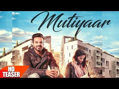 Mutiyaar   Teaser   Happy Raikoti   Parmish Verma   Releasing On 25th Feb   Speed Records