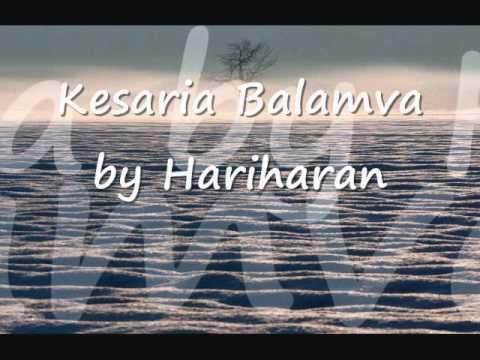 Kesaria Balamva...by Hariharan.wmv