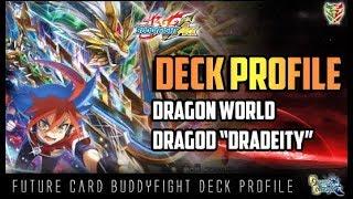 Future Card Buddyfight Deck Profile : (Dragon World) Deity Gargantua Dragon