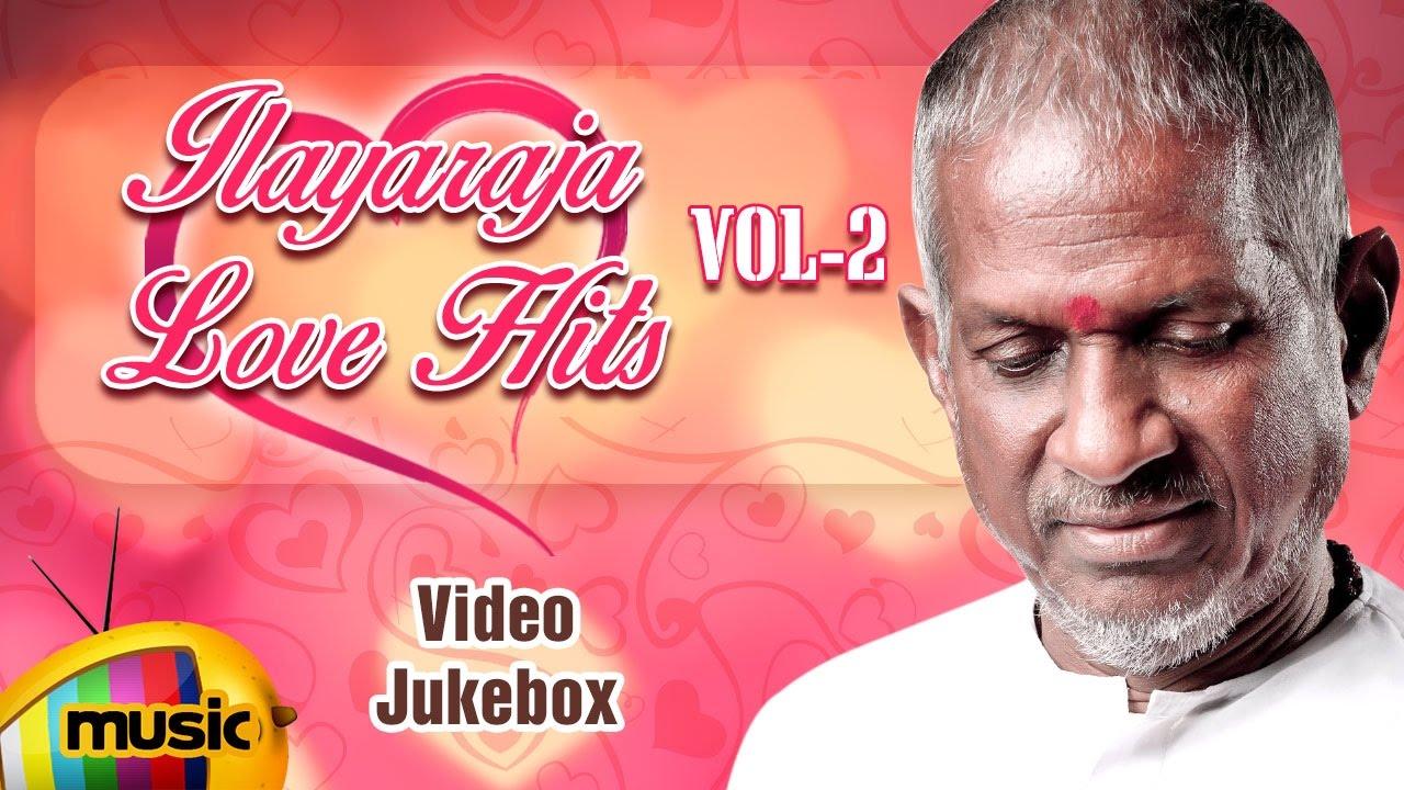 Ilayaraja Love Hits | Vol 2 | Ilayaraja Love Songs | Video Jukebox | SPB |  Mango Music Tamil