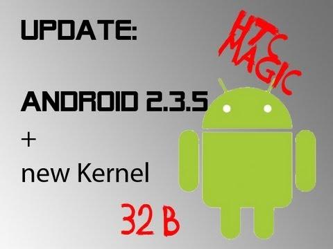 Update: Gingerbread on HTC Magic 32B