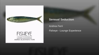 Sensual Seduction · Andrea Ferri