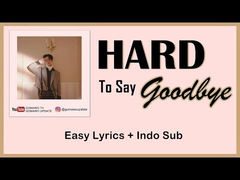 BAE JIN YOUNG - HARD TO SAY GOODBYE Easy Lyrics By GOMAWO [Indo Sub]
