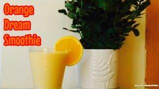 Weight loss Orange dream smoothie