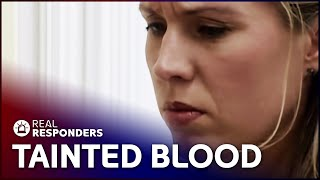 Cases of Tainted Blood In New Mexico Prove Lethal | Diagnosis Unknown | Real Responders
