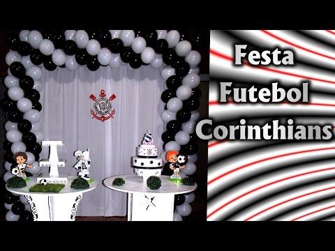 Decoração de Festa Tema Futebol Corinthians  - Aniversário / Fiesta / Party Kids/ Football / Ideias