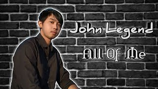 John Legend - All Of Me || Cover by Mangku Alam