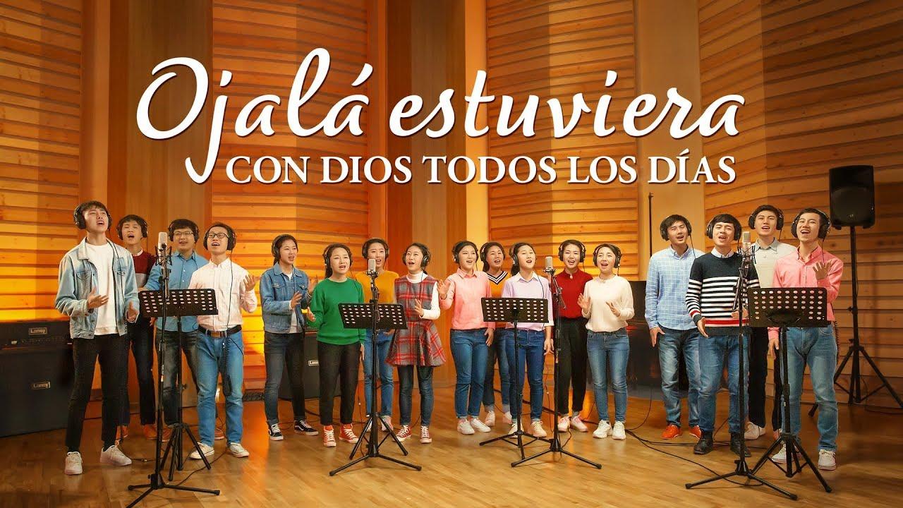 Música cristiana | Ojalá estuviera con Dios todos los días