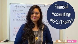 AS 2: Valuation of Inventories- Theory (Easy & Simple way - by Ruchi Thakkar)