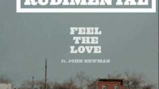 Rudimental Ft. John Newman - Feel The Love (LYRICS IN DESCRIPTION) Full version .ox