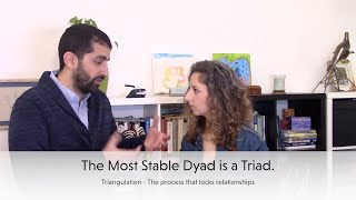 The Most Stable Dyad is a... Triad | Triangulation in intimate relationships