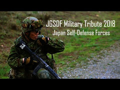 Japan Ground Self-Defense Force 2018 │ 陸上自衛隊 │ 日本自衛隊