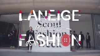 LANEIGE MEETS FASHION - pushBUTTON Korea Fashion Week 2014 Thumbnail
