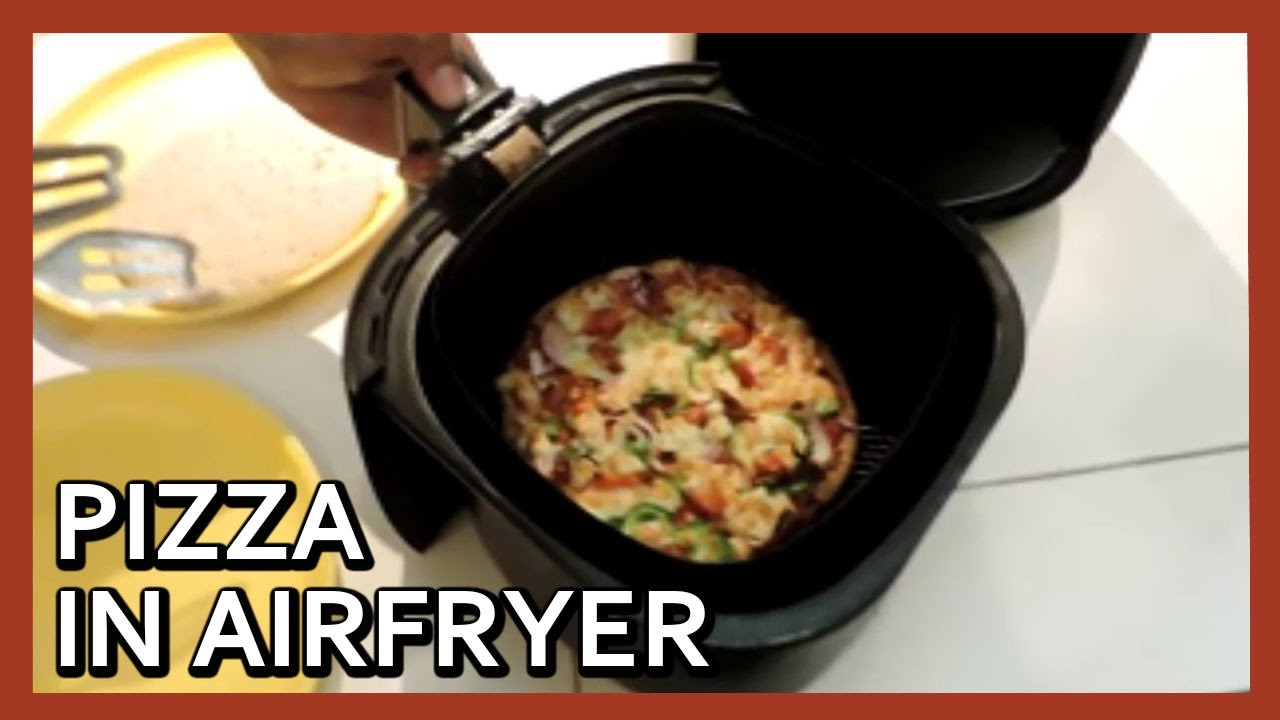 Pizza In Airfryer Pizza At Home With Airfryer Air