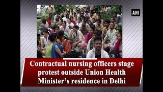 Contractual nursing officers stage protest outside Union Health Minister's residence in Delhi