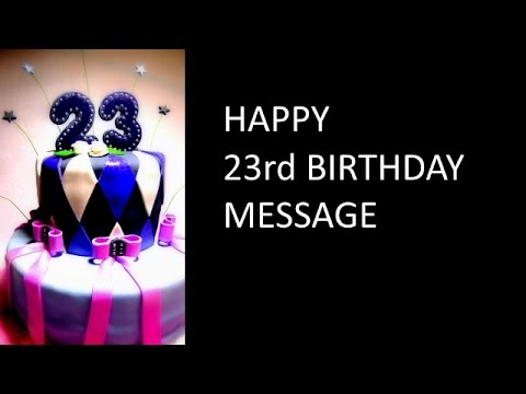 23rd BIRTHDAY WISHES messages for my sister or best friend