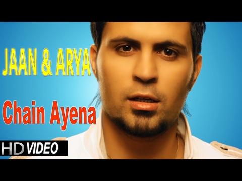 CHAIN AYENA   JAAN & ARYA   New Hindi POP Songs