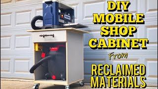 DIY Mobile Shop Cabinet from Reclaimed Material | Woodworking Project