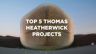 Top 5 Thomas Heatherwick Building Projects | The B1M