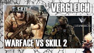 ★ Warface VS Skill Special Force 2 ★ Der Vergleich der F2P Online Shooter