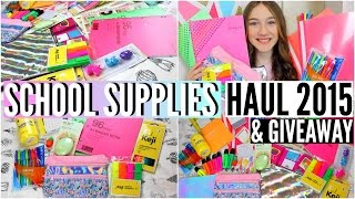 Back to School: Supplies Haul 2015 + GIVEAWAY!