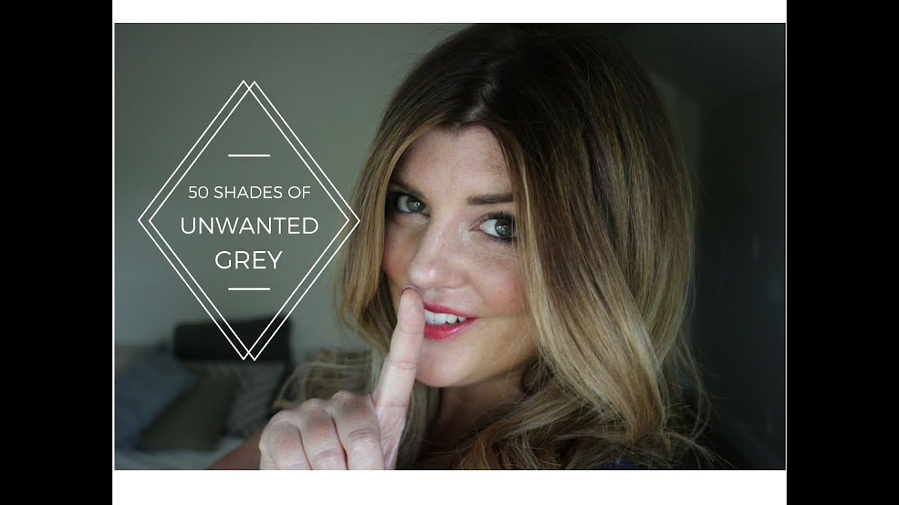 50 Unwanted Shades Of Grey Hair Color Tutorial Youtube