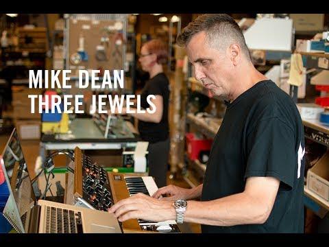 Mike Dean | Three Jewels