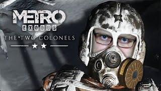КОНЕЦ ► Metro Exodus - Два полковника #3