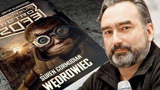 Uniwersum Metro 2033, Suren Cormudian - wywiad